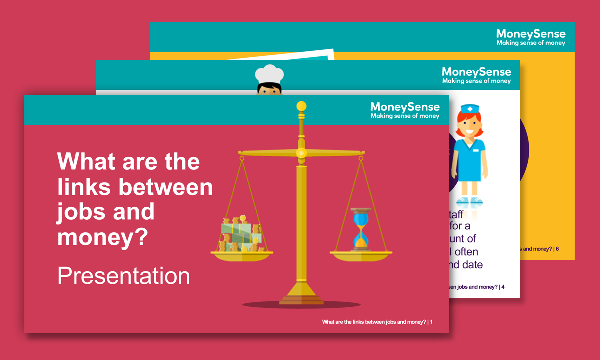 Presentation for What are the links between jobs and money?