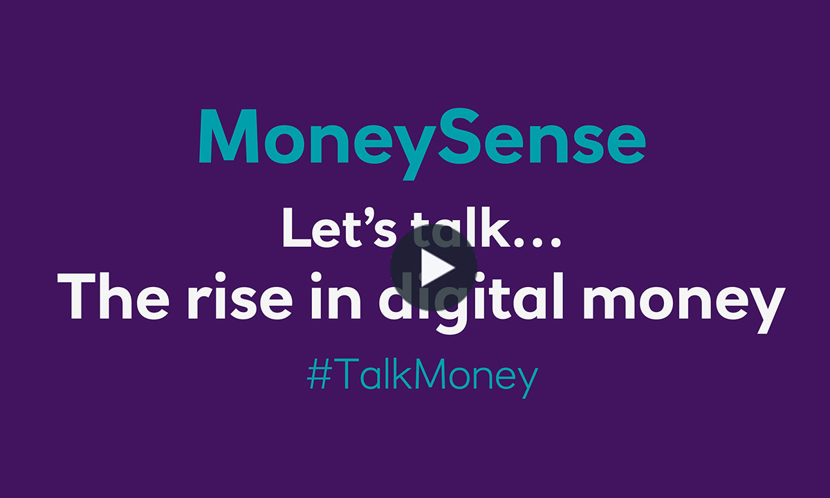Let's talk...The rise of digital money