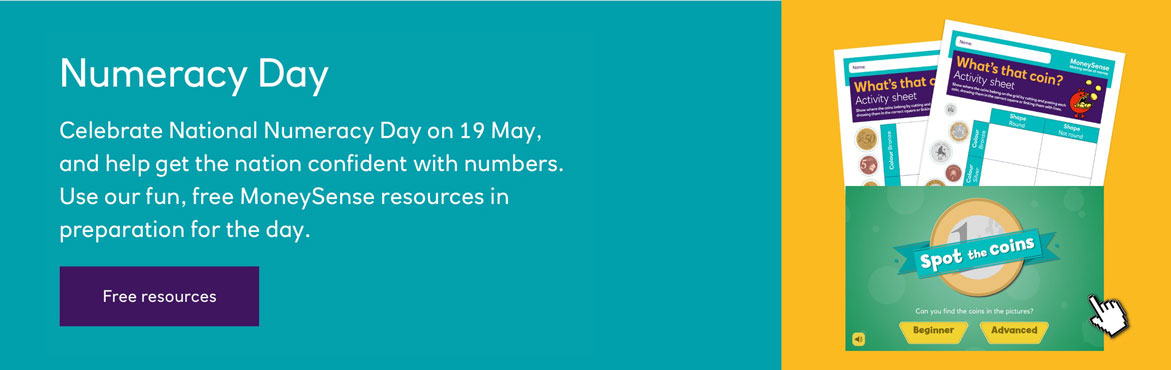 National Numeracy Day 2021 with a selection of MoneySense resources to be used on the day